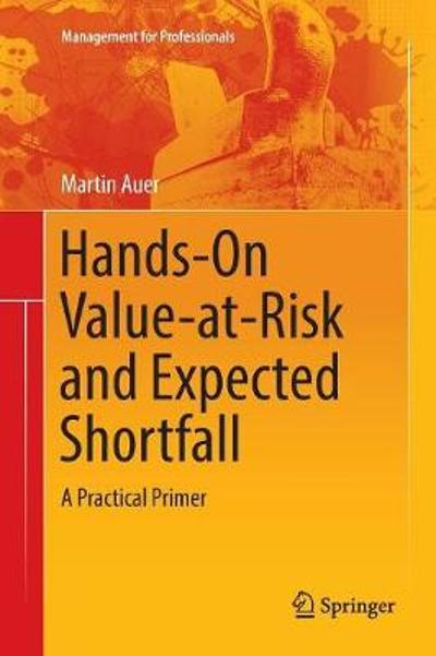 Hands-On Value-at-Risk and Expected Shortfall - Martin Auer