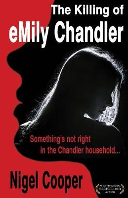The Killing of Emily Chandler - Nigel Cooper