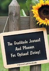 The Gratitude Journal And Planner For Optimal Living! - @ Journals and Notebooks