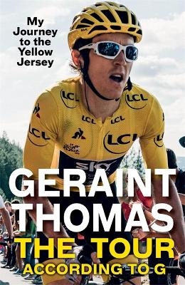 The Tour According to G - Geraint Thomas
