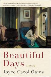Beautiful Days - Joyce Carol Oates