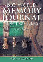 Big World Memory Journal for Travelers Vintage Edition - @ Journals and Notebooks
