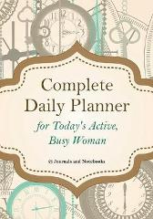 Complete Daily Planner for Today's Active, Busy Woman - @ Journals and Notebooks