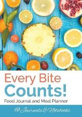 Every Bite Counts! Food Journal and Meal Planner - @ Journals and Notebooks