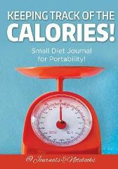 Keeping Track of the Calories! Small Diet Journal for Portability! - @ Journals and Notebooks