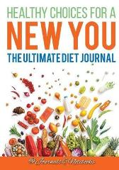 Healthy Choices for a New You - @ Journals and Notebooks
