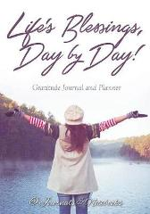 Life's Blessings, Day by Day! Gratitude Journal and Planner - @ Journals and Notebooks