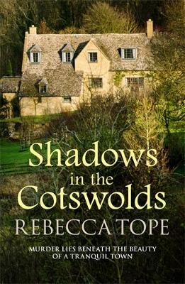 Shadows in the Cotswolds - Rebbeca Tope