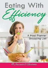 Eating With Efficiency - @ Journals and Notebooks