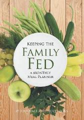 Keeping the Family Fed - @ Journals and Notebooks