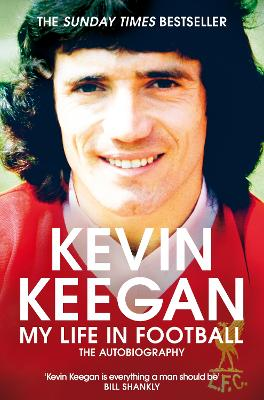 My life in football - Kevin Keegan