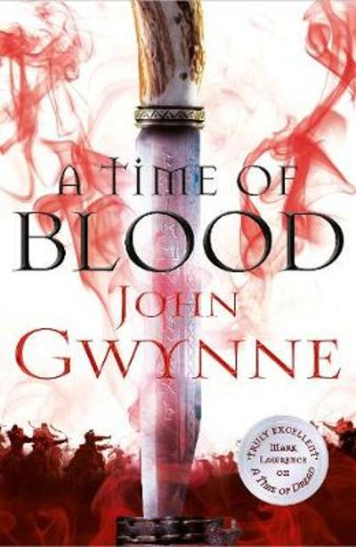 A Time of Blood - John Gwynne