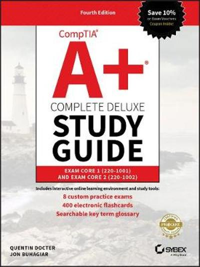CompTIA A+ Complete Deluxe Study Guide - Quentin Docter