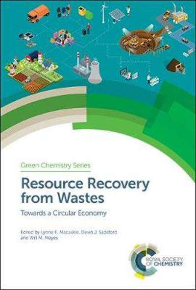 Resource Recovery from Wastes - Lynne E Macaskie