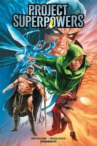 Project SuperPowers Vol. 1: Evolution HC - Rob Williams