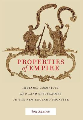 Properties of Empire - Ian Saxine