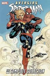 Avenging Spider-man: The Complete Collection - Zeb Wells Greg Rucka Mark Waid