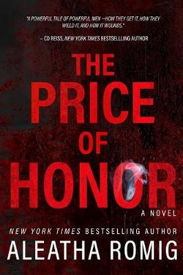 The Price of Honor - Aleatha Romig