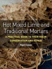 Hot Mixed Lime and Traditional Mortars - Nigel Copsey
