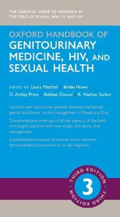 Oxford Handbook of Genitourinary Medicine, HIV, and Sexual Health - Laura Mitchell