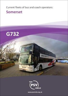 Current Fleets of Bus and Coach Operators: Somerset - The PSV Circle Publications Team