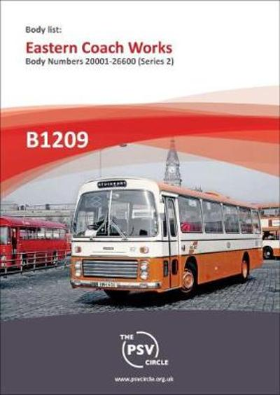 Body List: Eastern Coach Works - Body Numbers 20000 - 26600 (Series 2) - The PSV Circle Publications team