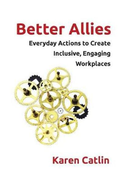 Better Allies - Karen Catlin