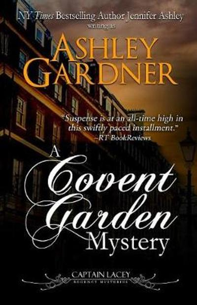 A Covent Garden Mystery - Ashley Gardner