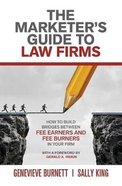 The Marketer's Guide to Law Firms - Genevieve Burnett
