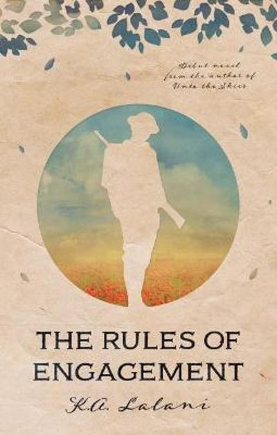The Rules of Engagement - K. A. Lalani