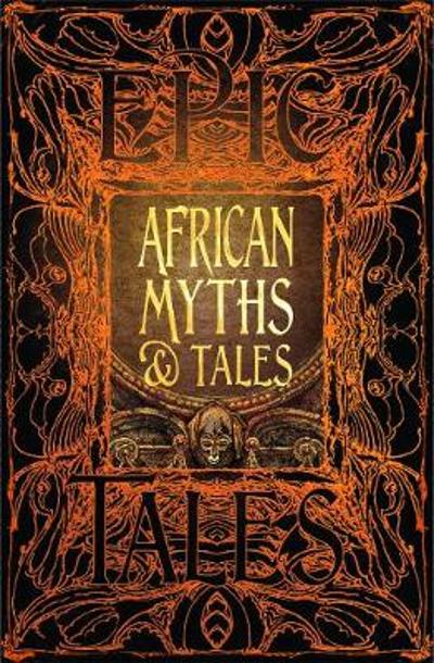 African Myths & Tales - Dr. Kwadwo Osei-Nyame, Jnr