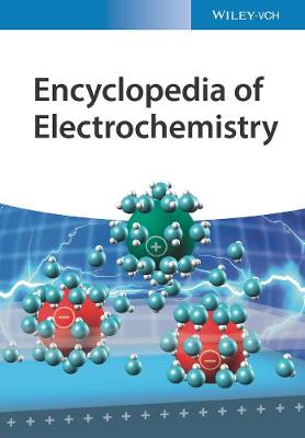 Encyclopedia of Electrochemistry - Allen J. Bard
