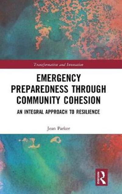 Emergency Preparedness through Community Cohesion - Jean Parker