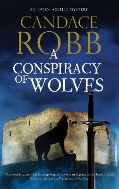 A Conspiracy of Wolves - Candace Robb