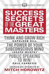 Success Secrets of the Great Masters (Condensed Classics) - Napoleon Hill Joseph Murphy