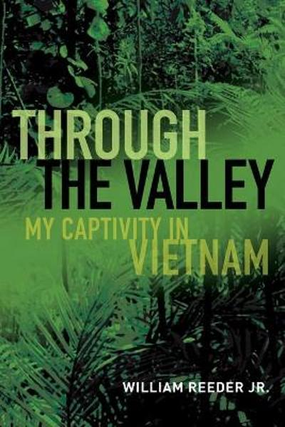 Through the Valley - William Reeder Jr