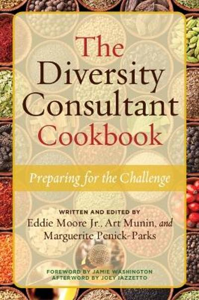 The Diversity Consultant Cookbook - Eddie Moore, Jr.