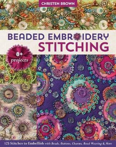 Beaded Embroidery Stitching - Christen Brown