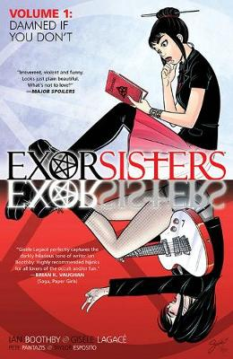 Exorsisters Volume 1 - Ian Boothby