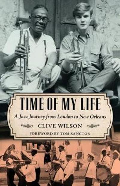 Time of My Life - Clive Wilson