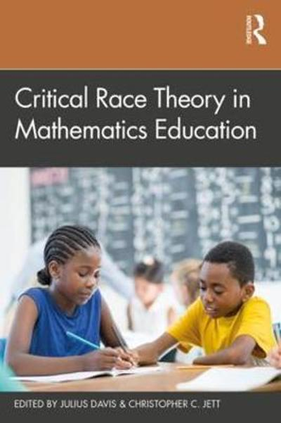 Critical Race Theory in Mathematics Education - Julius Davis