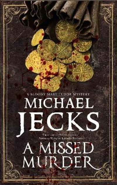 A Missed Murder - Michael Jecks