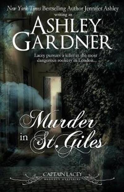Murder in St. Giles - Ashley Gardner