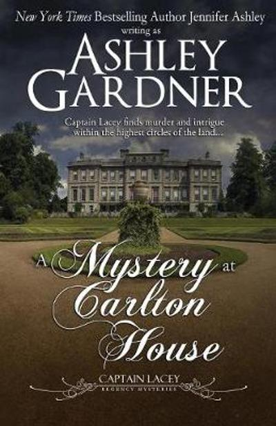 A Mystery at Carlton House - Ashley Gardner