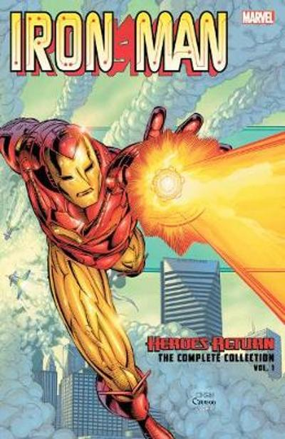Iron Man: Heroes Return - The Complete Collection Vol. 1 - Kurt Busiek