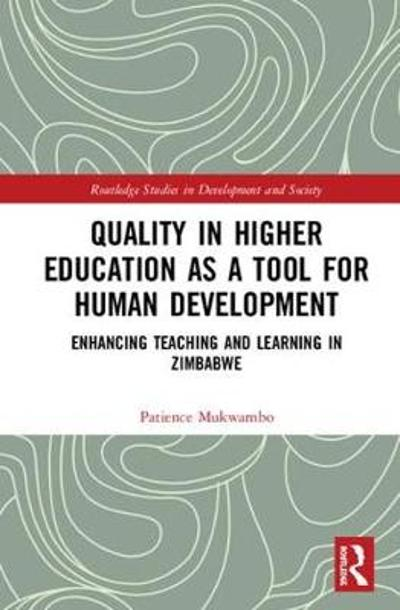 Quality in Higher Education as a Tool for Human Development - Patience Mukwambo