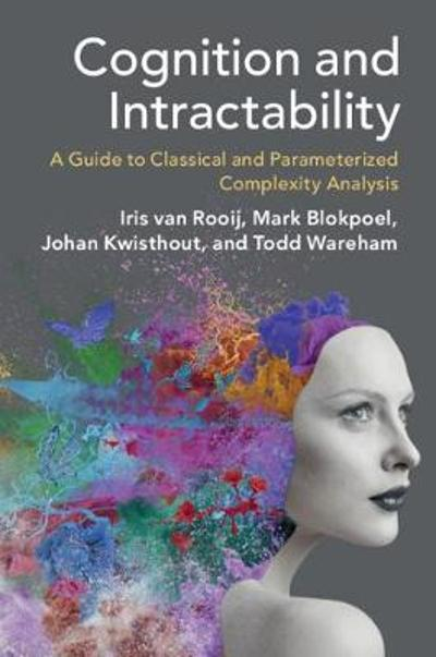 Cognition and Intractability - Iris van Rooij