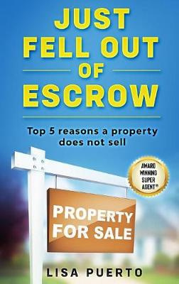 Just Fell Out of Escrow - Lisa Puerto