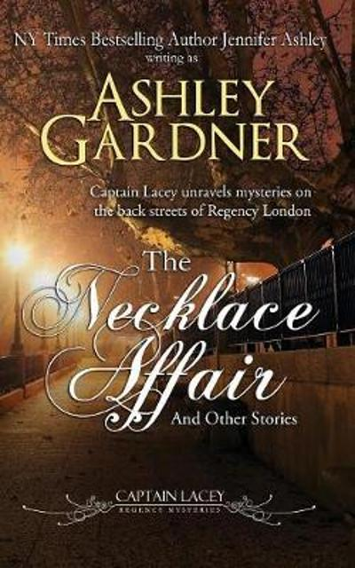 The Necklace Affair and Other Stories - Ashley Gardner