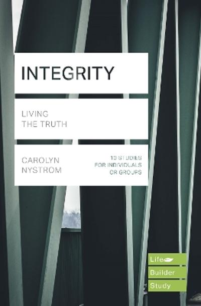 Integrity (Lifebuilder Study Guides) - Carolyn Nystrom